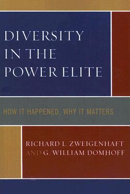 Diversity in the Power Elite By Zweigenhaft, Richard L./ Domhoff, G. William